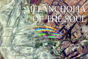 melancholia of the soul - gallery