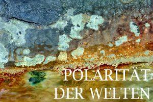 polaritaet der welten - water on mars i - gallery
